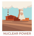nuclear power station producing energy and vector image vector image