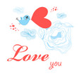 greeting card to day all lovers with a bird vector image vector image
