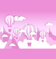 retro air balloon over pink clouds and mountains vector image