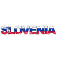 word slovenia with slovene national flag under it vector image vector image