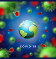covid19-19 coronavirus epidemic design with virus vector image vector image