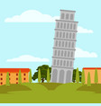 natural landscape with leaning tower of pisa vector image