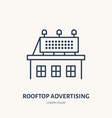 rooftop signboard flat line icon outdoor vector image vector image
