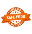 safe food ribbon safe food round orange sign safe vector image vector image