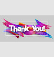 thank you paper poster with colorful brush strokes vector image