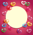 Abstract colorful heart balloons with white card vector image