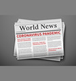 epidemic breaking news mockup coronavirus vector image