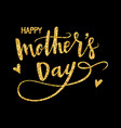 happy mothers day hand-drawn lettering card vector image vector image