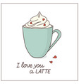 latte love card vector image vector image