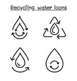 water recycle icon set in thin line style vector image