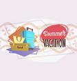 summer vacation luggage sea travel retro banner vector image vector image