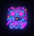80s party neon sign back to the 80s neon vector image vector image