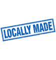locally made blue square grunge stamp on white vector image vector image