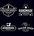 set of vintage sewing and tailor labels badges vector image vector image