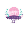 happy mothers day logo original design colorful vector image vector image