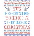 its beginning to look a lot like christmas pattern vector image vector image