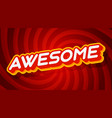 awesome red and yellow text effect template with vector image vector image