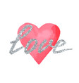 love greeting card to valentine day or wedding vector image