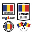 romania quality label set for goods vector image vector image