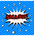 Smash comic cartoon vector image vector image