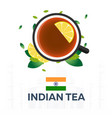 tea time cup of tea with lemon indian tea vector image
