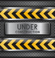 under construction background metal perforated vector image vector image