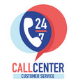 call center customer service 24 7 clients support vector image vector image