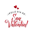 Happy Valentines Day Card Spanish Calligraphic vector image