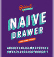 naive drawer funny hand drawn typeface vector image vector image