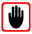 stop sign hand icon sign for prohibited vector image vector image