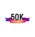 50k followers number with color bright ribbon vector image vector image
