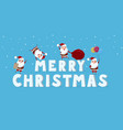 cute santa claus with big word merry christmas vector image vector image