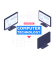 computer technology concept - modern vector image vector image