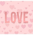 Love Valentines Day Letters on Hearts Pattern vector image