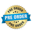 pre order round isolated gold badge vector image vector image