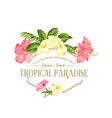 beautiful card with a wreath tropical flowers vector image vector image