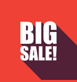 big sale text with long shadow vector image vector image
