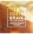 Costa Brava souvenir print vector image vector image