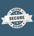 secure ribbon secure round white sign secure vector image vector image