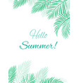 tropical background hello summer vector image vector image