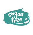 calligraphy sugar free label on a scribble vector image