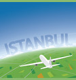 istanbul flight destination vector image vector image