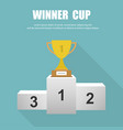 winner gold trophy cup on prize podium in flat vector image