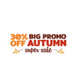 autumn super sale badge simple typography with vector image vector image
