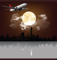 moon over city with passenger plane vector image vector image