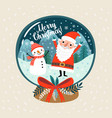 christmas card - toy ball with a snowman and sant vector image vector image