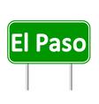 El Paso green road sign vector image