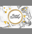 happy birthday black marble texture card shimmer vector image