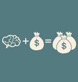 idea is money concept brain money more money vector image vector image