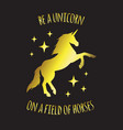 golden unicorn silhouette with quote card vector image vector image